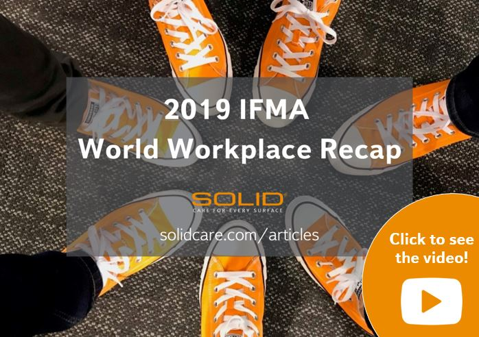 IFMA World Workplace SOLID Surface Care recap video